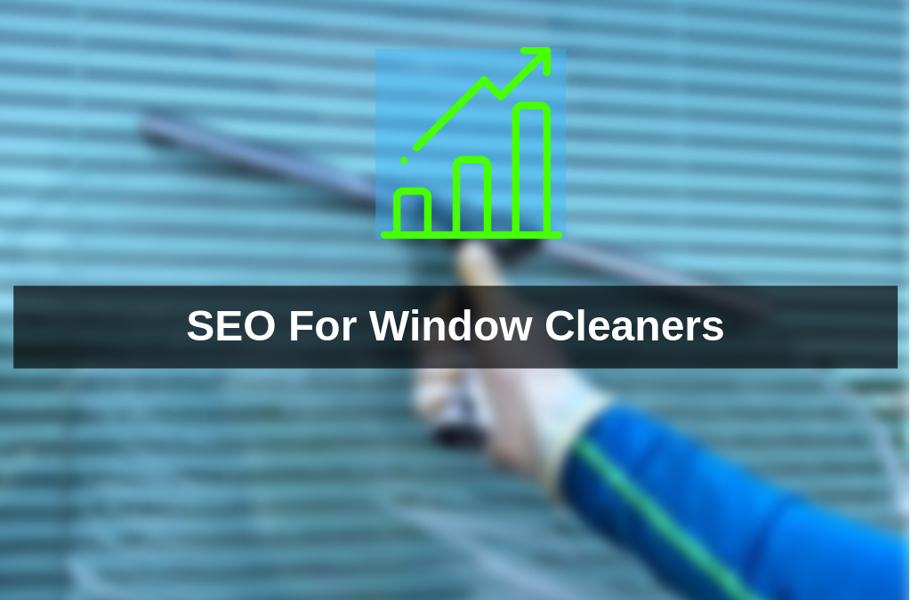 SEO For Window Cleaners